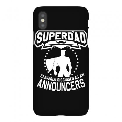 Super Dad Cleverly Disguised As Announcement Iphonex Case Designed By Hung