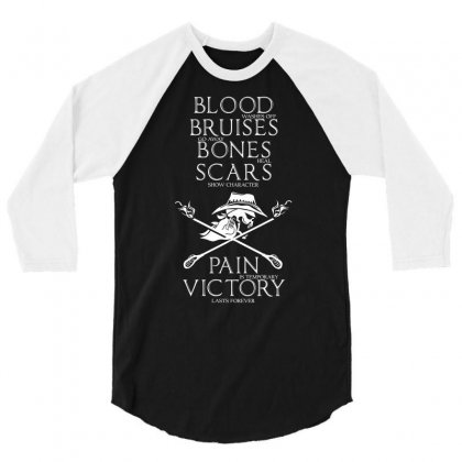 Blood Bruises Bones Scars Pain Victory T Shirt 3/4 Sleeve Shirt Designed By Hung