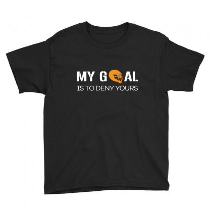 My Goal Is To Deny Yours Youth Tee Designed By Hung