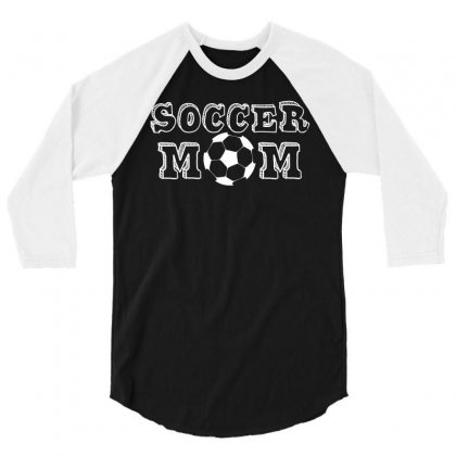 Soccer Mom 3/4 Sleeve Shirt Designed By Hung