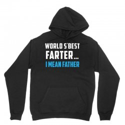 funny fathers day gift for dads   world s best farter  i mean father t Unisex Hoodie | Artistshot
