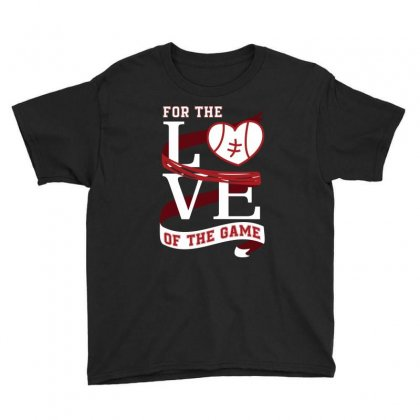 For The Love Of The Game Tennis T Shirt Youth Tee Designed By Hung
