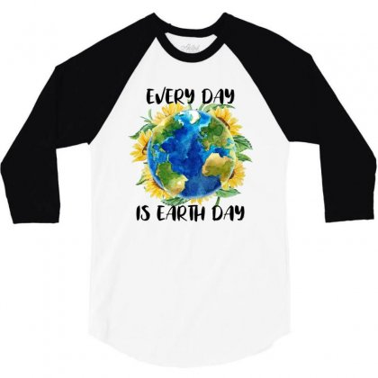 Every Day Is Earth Day For White 3/4 Sleeve Shirt Designed By Sengul