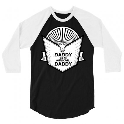 Awesome Daddy 3/4 Sleeve Shirt Designed By Banjarstore