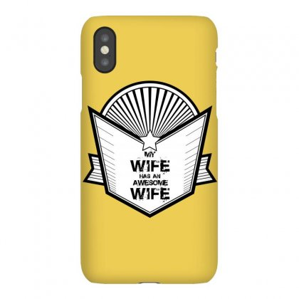 Awesome Wife Iphonex Case Designed By Banjarstore