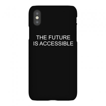 Future Is Accessible Iphonex Case Designed By Banjarstore