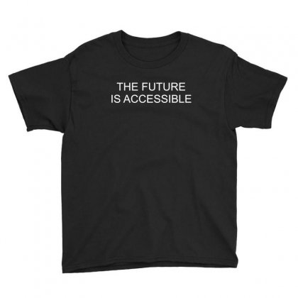 Future Is Accessible Youth Tee Designed By Banjarstore