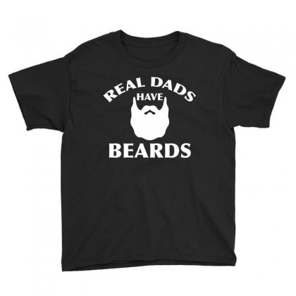 Real Dads Have Beards T Shirt   Funny Beard Shirt Youth Tee Designed By Hung