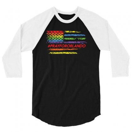 Rainbow Flag Pray For Orlando   Lgbt Shirts 3/4 Sleeve Shirt Designed By Hung