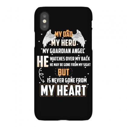 My Dad My Hero My Guardian T Shirt Iphonex Case Designed By Hung