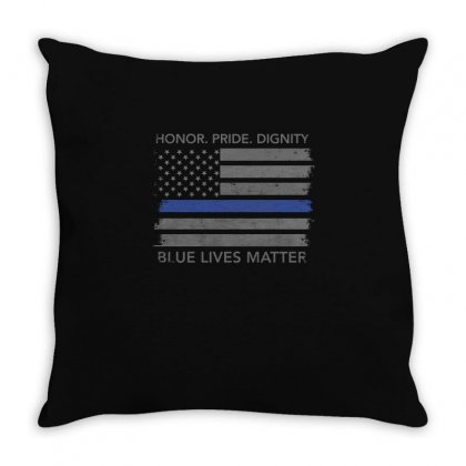 Blue Lives Matter Flag T Shirt   Honor. Pride. Dignity Tee Shirt Throw Pillow Designed By Hung
