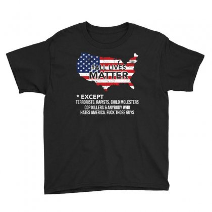 All Lives Matter   T Shirt Youth Tee Designed By Hung