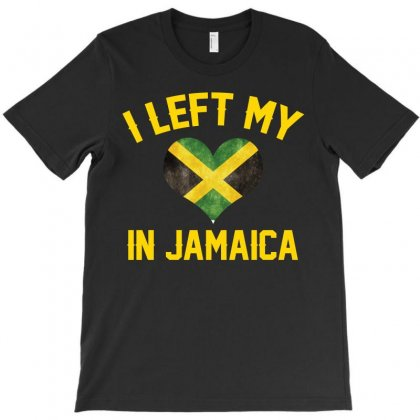 I Left My Heart In Jamaica T Shirt T-shirt Designed By Hung