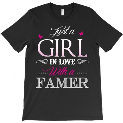 Farmer T Shirt   Just A Girl In Love With A Farmer T-shirt Designed By Hung