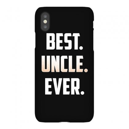 Best. Uncle. Ever. T Shirt Great Gift For Favorite Uncle Iphonex Case Designed By Hung