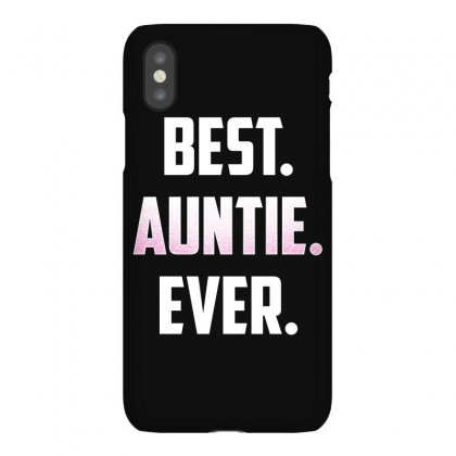 Best. Auntie. Ever. T Shirt Great Gift For Favorite Uncle Iphonex Case Designed By Hung