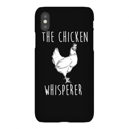 The Chicken Whisperer Shirt   Funny Farmer T Shirt Iphonex Case Designed By Hung