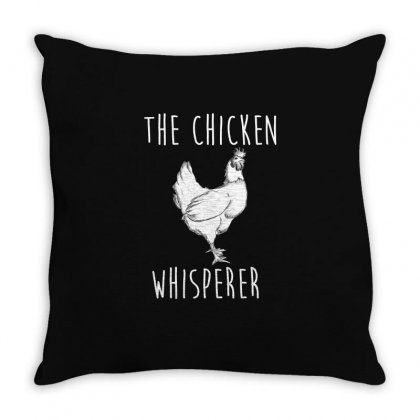 The Chicken Whisperer Shirt   Funny Farmer T Shirt Throw Pillow Designed By Hung