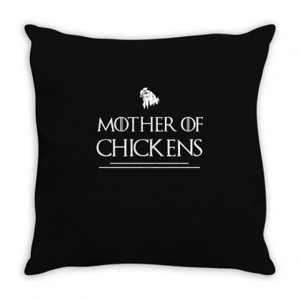 Mother Of Chickens Funny Farmer   Farming T Shirt Throw Pillow Designed By Hung