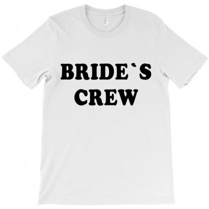 Bride's Crew T-shirt Designed By Artees Artwork