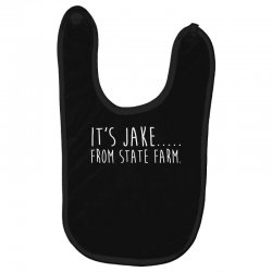 it s jake from state farm funny commercial t shirt Baby Bibs | Artistshot