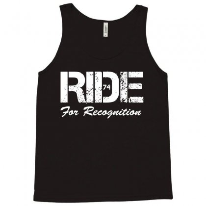 Ride For Recognition Motorbike Tshirt Motorbiking Sportbike Biker Gift Tank Top Designed By Hung