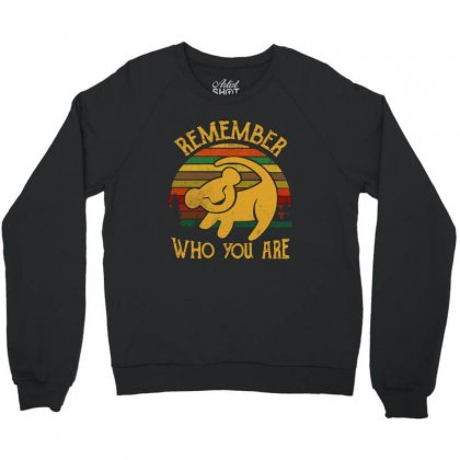 Remember Who You Are Quote Crewneck Sweatshirt Designed By Blqs Apparel