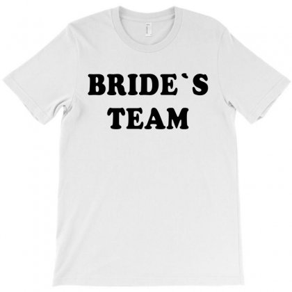 Bride's Team T-shirt Designed By Artees Artwork