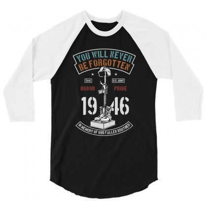 You Will Never Be Forgotten 3/4 Sleeve Shirt Designed By Blqs Apparel