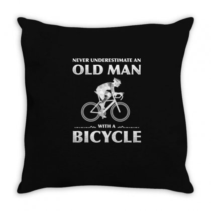 Never Underestimate An Old Man With A Bicycle T Shirt Throw Pillow Designed By Hung