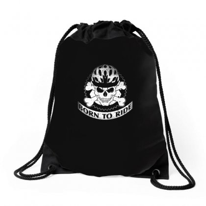 Born To Ride Funny Bike Ride T Shirt Drawstring Bags Designed By Hung
