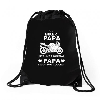 Biker Papa Just Like A Normal Papa Except Much Shirt Drawstring Bags Designed By Hung