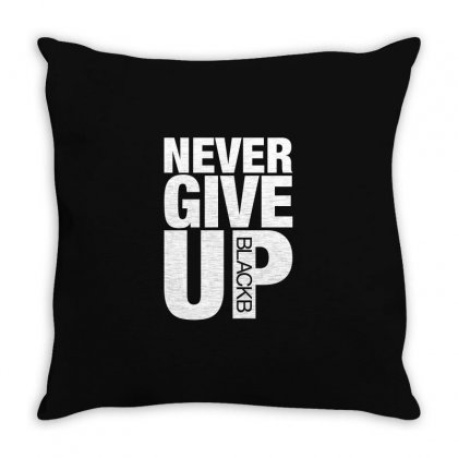Never Give Up For Dark Throw Pillow Designed By Nurbetulk