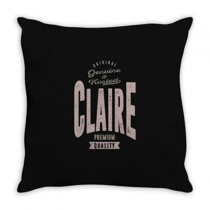 Is Your Name, Claire? This Shirt Is For You! Throw Pillow Designed By Chris Ceconello