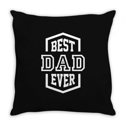 Best Dad Ever Throw Pillow Designed By Cidolopez