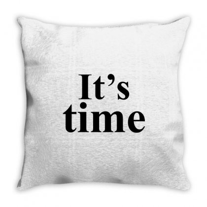 It's Time Throw Pillow Designed By Banjarstore