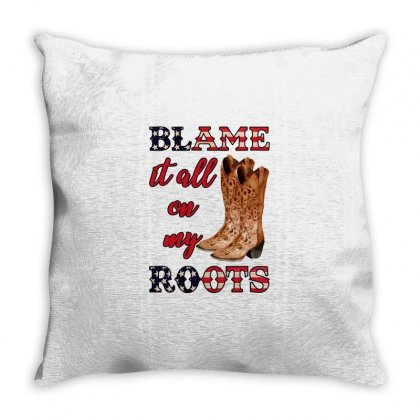 Blame It All On My Roots Throw Pillow Designed By Nurbetulk