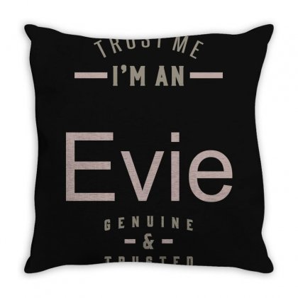 Is Your Name, Evie? This Shirt Is For You! Throw Pillow Designed By Chris Ceconello