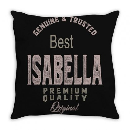 Is Your Name, Isabella? This Shirt Is For You! Throw Pillow Designed By