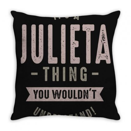 Is Your Name, Julieta? This Shirt Is For You! Throw Pillow Designed By