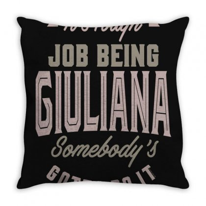 Is Your Name, Giuliana? This Shirt Is For You! Throw Pillow Designed By