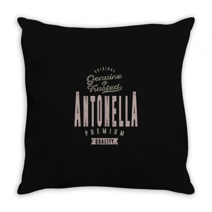 Is Your Name, Antonella ? This Shirt Is For You! Throw Pillow Designed By