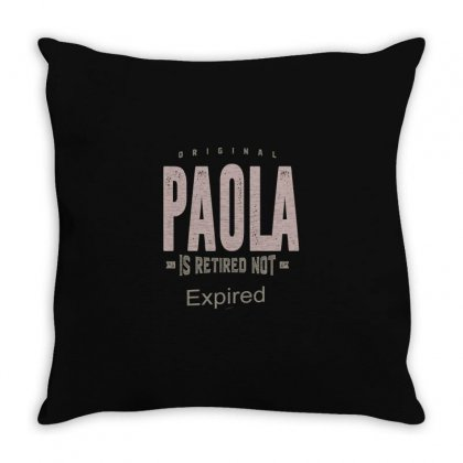 Is Your Name, Paola? This Shirt Is For You! Throw Pillow Designed By