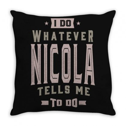 Is Your Name, Nicola? This Shirt Is For You! Throw Pillow Designed By