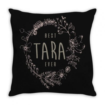 Is Your Name, Tara? This Shirt Is For You! Throw Pillow Designed By