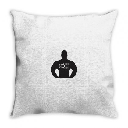 No Pain No Gain Throw Pillow Designed By