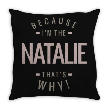 Is Your Name, Natalie? This Shirt Is For You! Throw Pillow Designed By