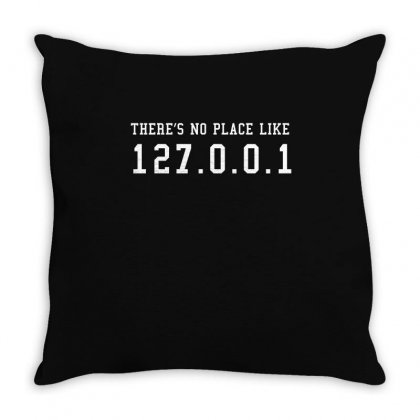 Theres No Place Like T Shirt Throw Pillow Designed By Hung