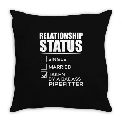 Taken By A Ba Dass Pipefitter Funny Relationship Status T Shirt Throw Pillow Designed By Hung