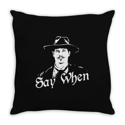 Say When Throw Pillow Designed By